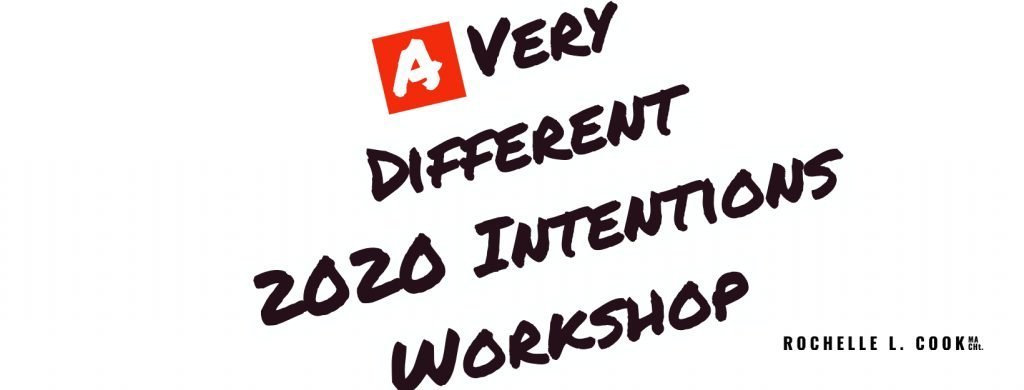 """""""A Very Different 2020 Intentions Workshop"""""""