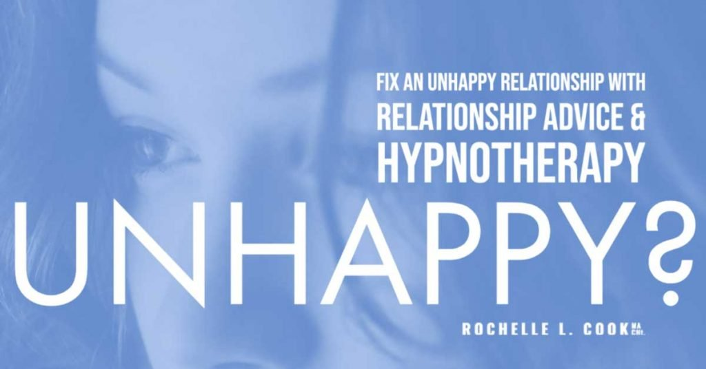 How To Fix An Unhappy Relationship With Relationship Advice & Hypnotherapy